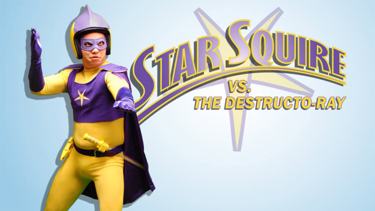 Poster for 'Star Squire vs. the Destructo-Ray'
